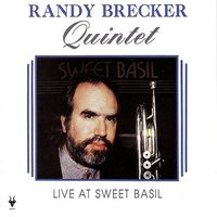 Live At Sweet Basil — Randy Brecker