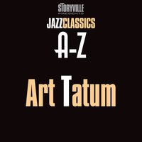 Storyville Presents The A-Z Jazz Encyclopedia-T — Art Tatum