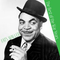 The Best of the War Years — Fats Waller