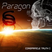 Conspiracle Truth I — Paragon