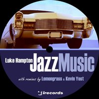 Jazz Music — Luke Hampton