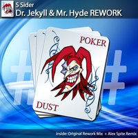 Dr. Jekyll and Mr. Hyde Rework — S Sider