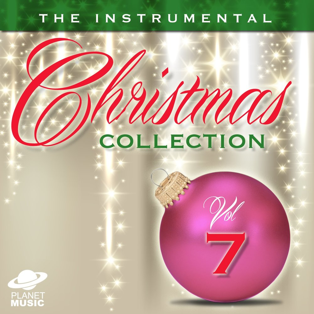 The Instrumental Christmas Collection, Vol. 7 — The Hit Co.. Listen ...