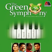 The Green Symphony — K. S. Chithra, K.S. Chithra, Sharreth