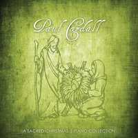 A Sacred Christmas | Piano Collection — Paul Cardall