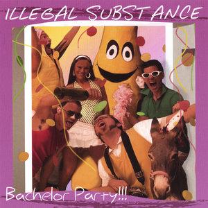 Illegal Substance - Panty Raid