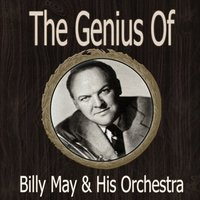 The Genius of Billy May Orch — Billy May Orch