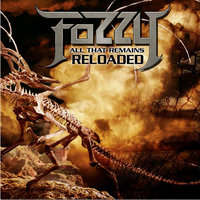 All That Remains Reloaded — Fozzy