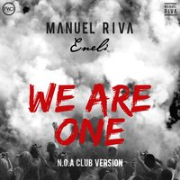 We Are One — Manuel Riva, Eneli