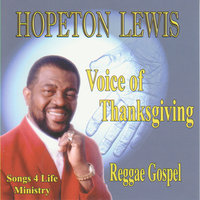 Voice Of Thanksgiving — Hopeton Lewis