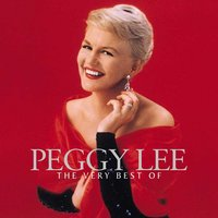 The Very Best Of Peggy Lee — Peggy Lee