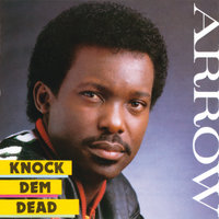 Knock Dem Dead — Arrow