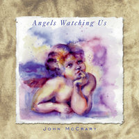 Angels Watching Us — John McCrary