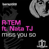 Miss You So — R-Tem feat. Nata TJ