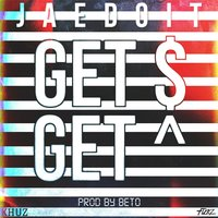 Get Money Get High — Jaedoit