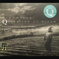 Takemitsu: Quotation Of Dream; Two Signals From Heaven; How Slow The Wind; Twill By Twilight; Archipelago S; Dream/Window — London Sinfonietta, Paul Crossley, Oliver Knussen, Peter Serkin