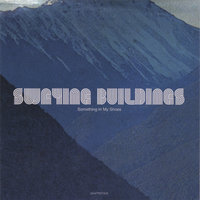 Something In My Shoes — Swaying Buildings