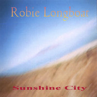 Sunshine City — Robie Longboat