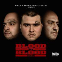 Blood in Blood Out — S.L