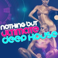 Nothing but Ultimate Deep House — House Party, Dance Hits 2014, EDM Dance Music, Dance Hits 2014|EDM Dance Music|House Party