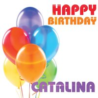 Happy Birthday Catalina — The Birthday Crew