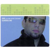Pepe Featuring Bernd Schoenhart - Classical Gas