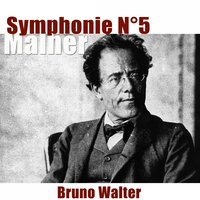 Mahler: Symphonie No. 5 — Bruno Walter, New York Philharmonic, Густав Малер