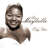 Only You — Big Maybelle