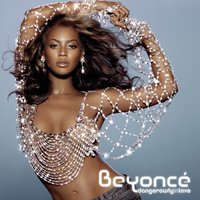 Dangerously In Love — Beyonce Knowles