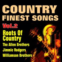 Country Finest Songs Roots of Country, Vol. 3 — сборник