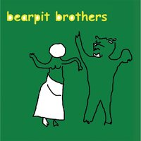 Bearpit Brothers — Bearpit Brothers
