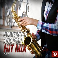 Oldie Rock and Pop Hit Mix, Vol. 3 — сборник