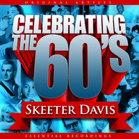 Celebrating the 60's: Skeeter Davis — Skeeter Davis