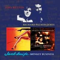 Jack-Knife / Monkey Business — Richard Palmer-James, John Wetton