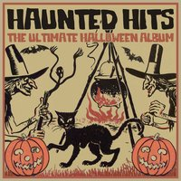 Haunting Hits - The Ultimate Halloween Album — сборник