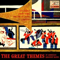 Vintage Dance Orchestras No. 275 - EP:The Great Themes — Bobby Byrne And His Orchestra