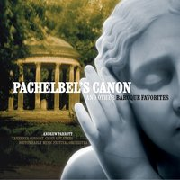 Pachelbel's Canon & Other Baroque Favourites — Andrew Parrott/Taverner Players