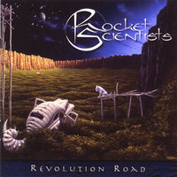 Revolution Road — Rocket Scientists