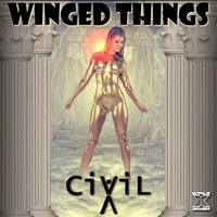 Winged Things — CIViLX