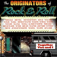 The Originators Of Rock & Roll: Together You And I — сборник