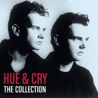 The Collection — Hue & Cry