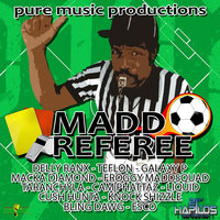 Mad Referee Riddim — Delly Ranx