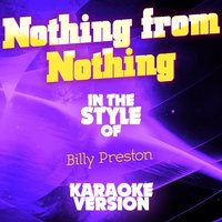 Nothing from Nothing (In the Style of Billy Preston) - Single — Ameritz Audio Karaoke