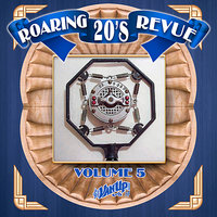 Roaring 20s Revue, Vol. 5 — Clarence Williams, Gene Austin, King Oliver, Jelly-Roll Morton, Bennie Moten