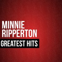 Minnie Ripperton Greatest Hits — Minnie Ripperton