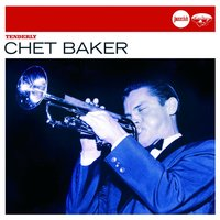 Tenderly (Jazz Club) — Chet Baker