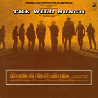 The Wild Bunch - Original Motion Picture Soundtrack — Jerry Fielding
