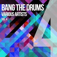 Bang The Drums, Vol. 4 — сборник