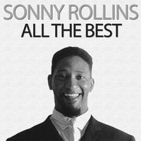 All the Best — Sonny Rollins