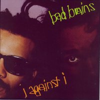 I Against I — Bad Brains